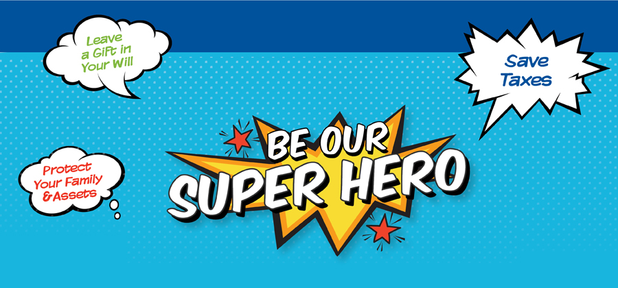 Be Our Super Hero