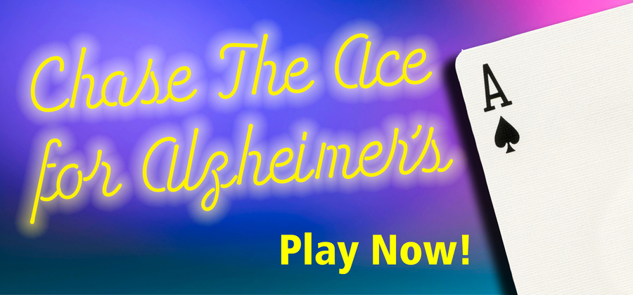 Chase the Ace for Alzheimer's